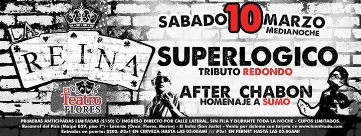 La Reina Sábado 10 Marzo / Superlogico - After Chabon