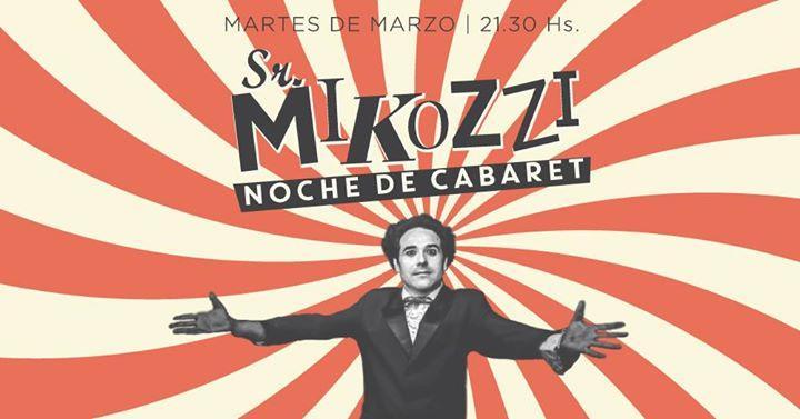 Sr Mikozzi - Noche de Cabaret - en Velvet Club