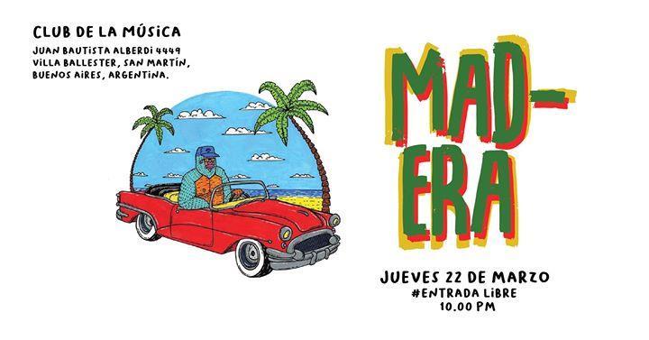 Mad Era + Club de la Música #EntradaLibre