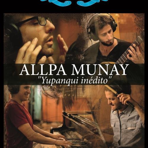 "Allpa Munay presenta ""Yupanqui inédito"""