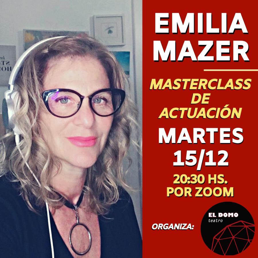 Masterclass de actuación por Emilia Mazer