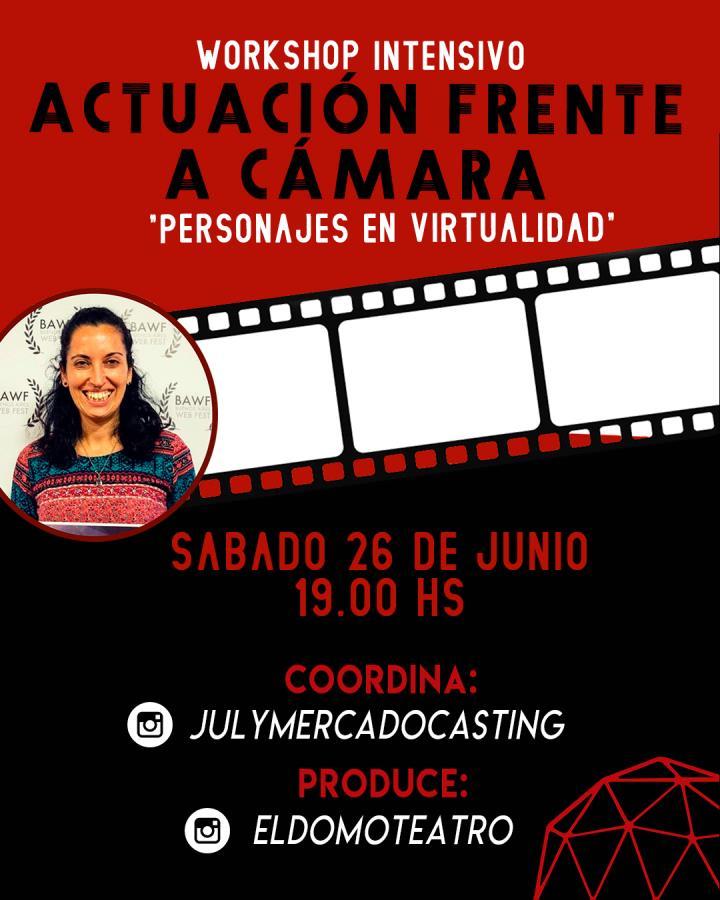 """Workshop intensivo frente a cámara online """"Personajes en virtualidad"""""""