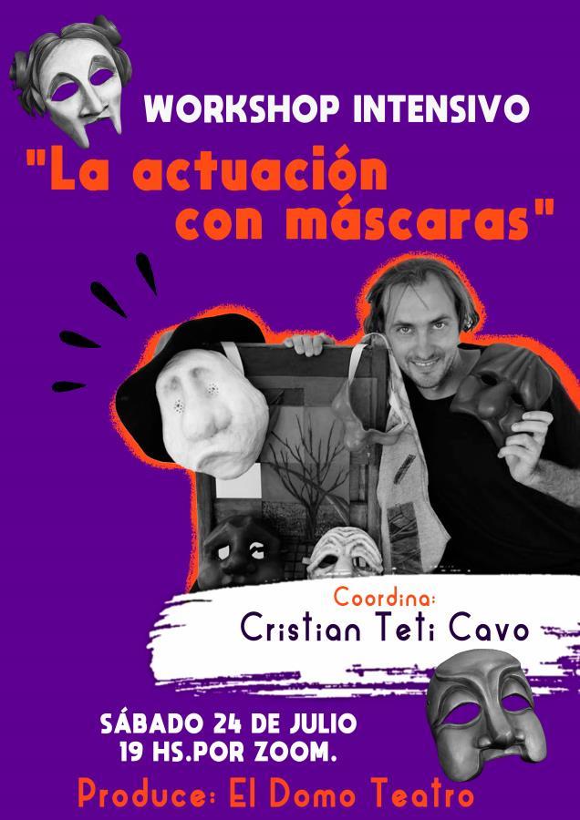 """Workshop Intensivo """"La actuación con máscaras"""" por Teti Cavo"""