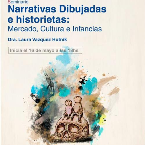 Narrativas Dibujadas e historietas:  Mercado, Cultura e Infancias