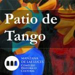 Patio de Tango - Manzana de las Luces