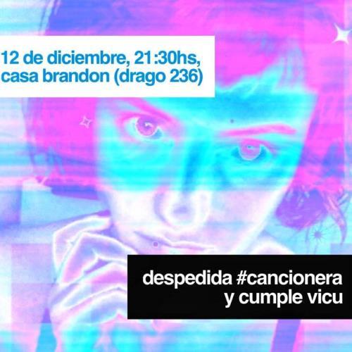 Despedida Cancionera + cumple Vicu en casaBrandon