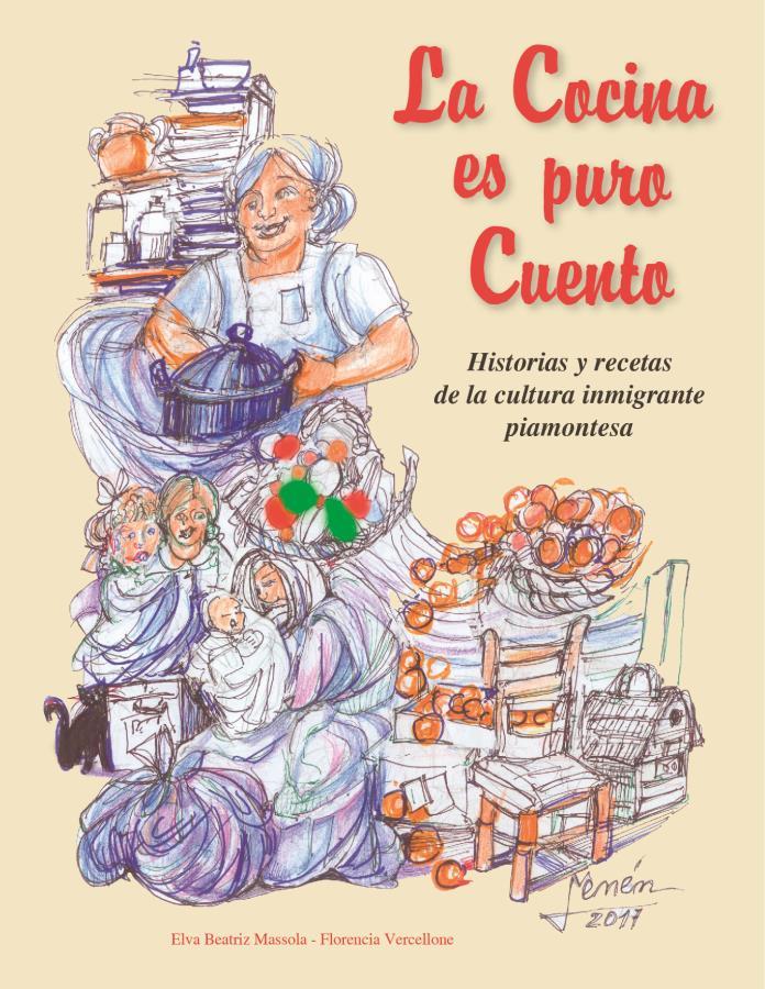 """Presentación del libro """"La Cocina es puro cuento"""". Historias y recetas de la cultura inmigrante piamontesa"""