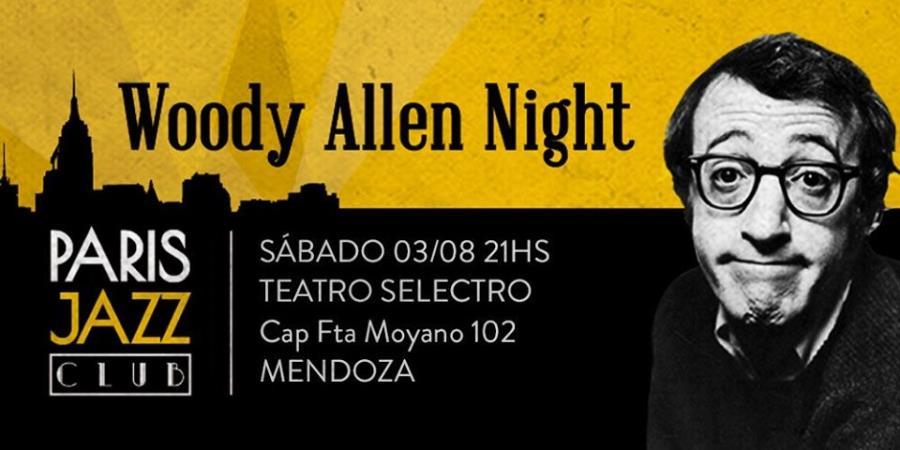 Woody Allen Night por Paris Jazz Club (Mendoza)