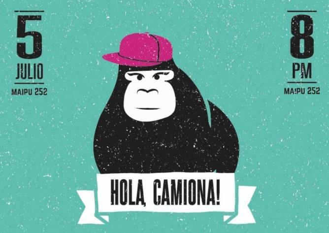 HOLA, Camiona ! Conversatorio/Música/Stand Up/Fiesta!