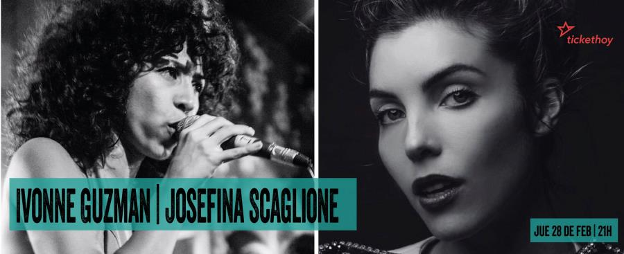 Ivonne Guzman / Josefina Scaglione