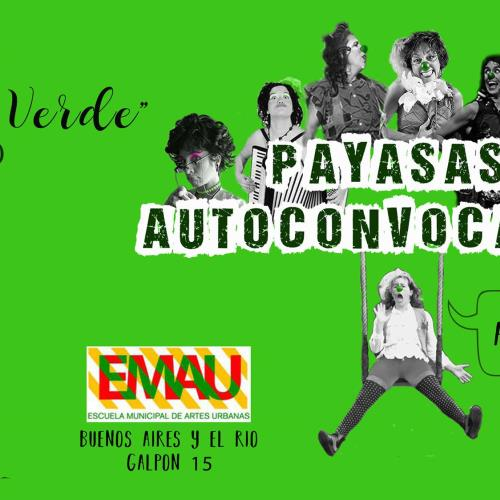 "Variete Marea Verde ""Payasas Autoconvocadas"""