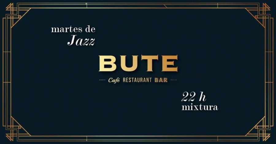 Martes de Jazz en Bute Centro
