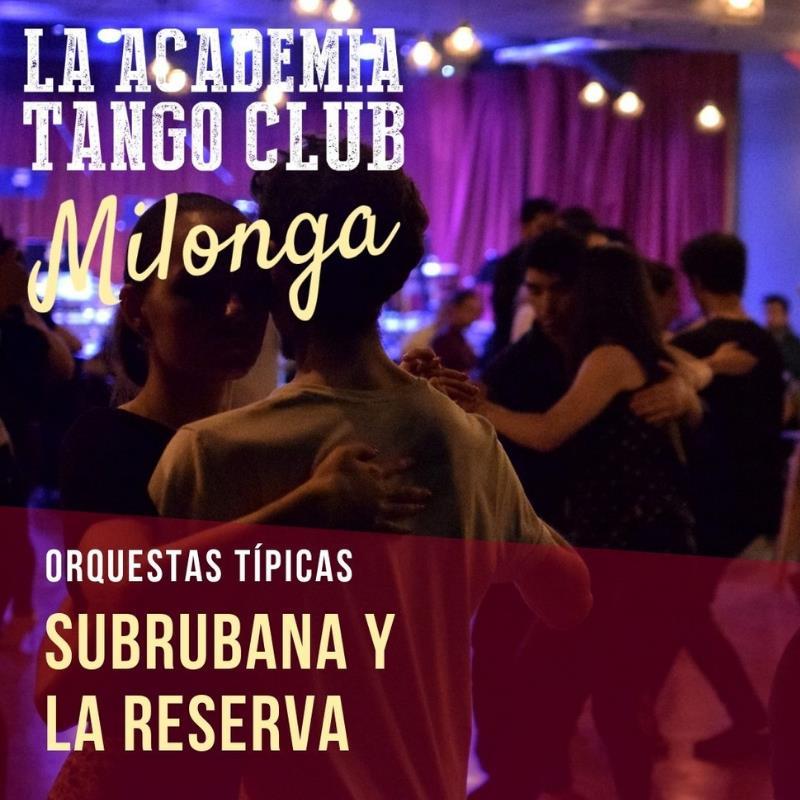 La Milonga de La Academia Tango Club- Entrada Libre y Gratuita