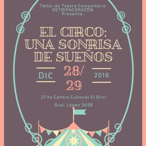 """Detripacorazón presenta """"El circo: una sonrisa de sueños"""""""