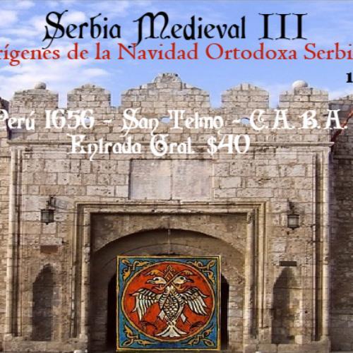 Serbia Medieval III Orígenes de la Navidad Ortodoxa Serbia
