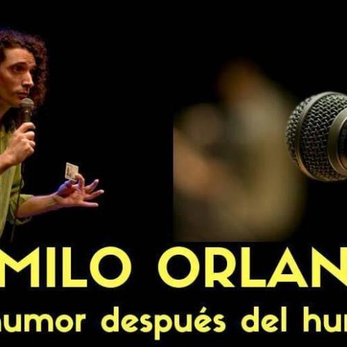 Viernes de Stand Up - Camilo Orlando: El Humor Después del Humor
