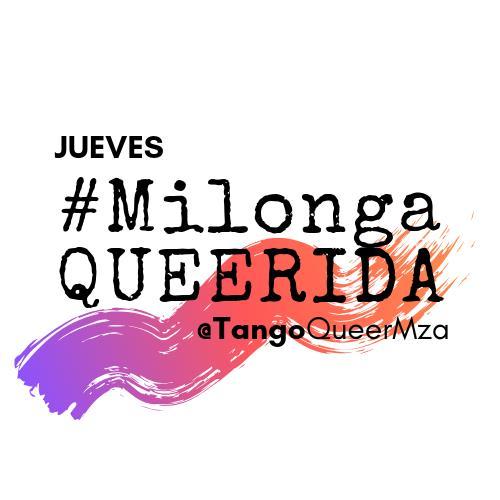 #MilongaQUEERida · TangoQueerMendoza