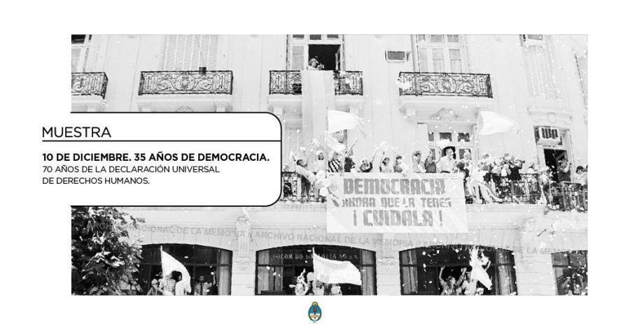 """Muestra """"10 de diciembre: 35 años de Democracia"""""""