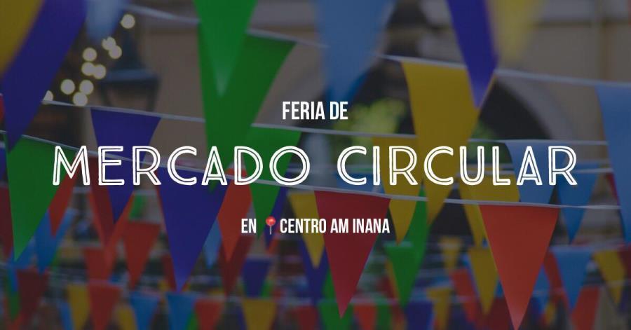 Feria de Mercado Circular