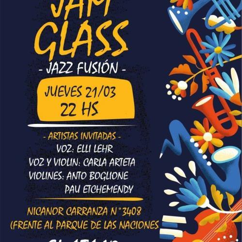 JAM GLASS - JAZZ FUSIÓN EN EL ATAJO