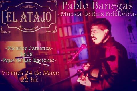 PABLO BANEGAS EN EL ATAJO