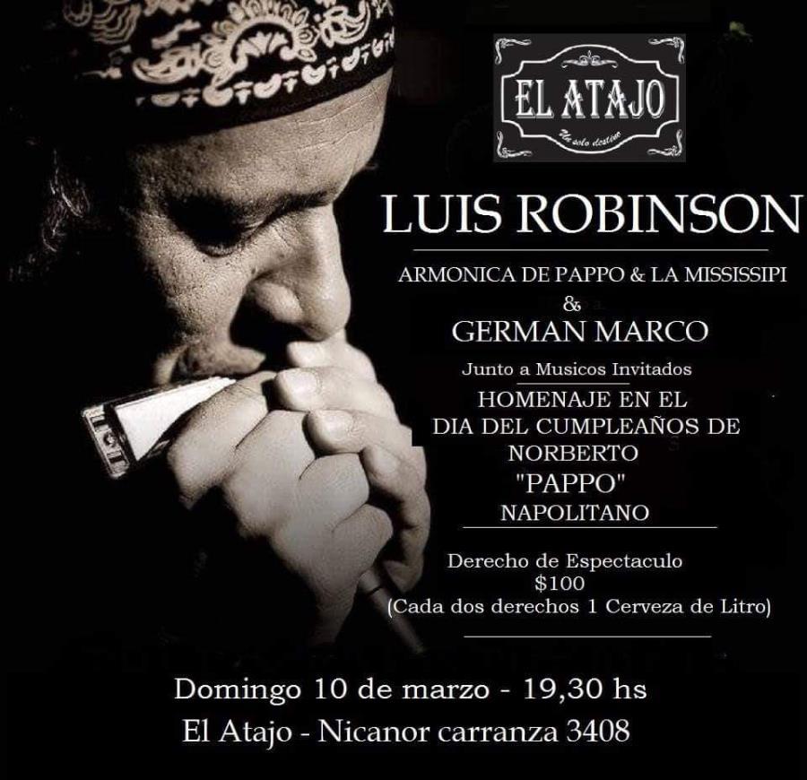 HOMENAJE A PAPPO EN EL ATAJO   CON LUIS ROBINSON Y GERMÁN MARCO