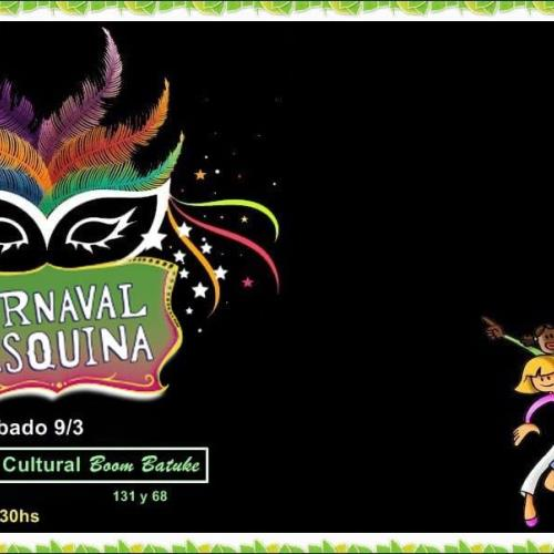 Carnaval en la Esquina!