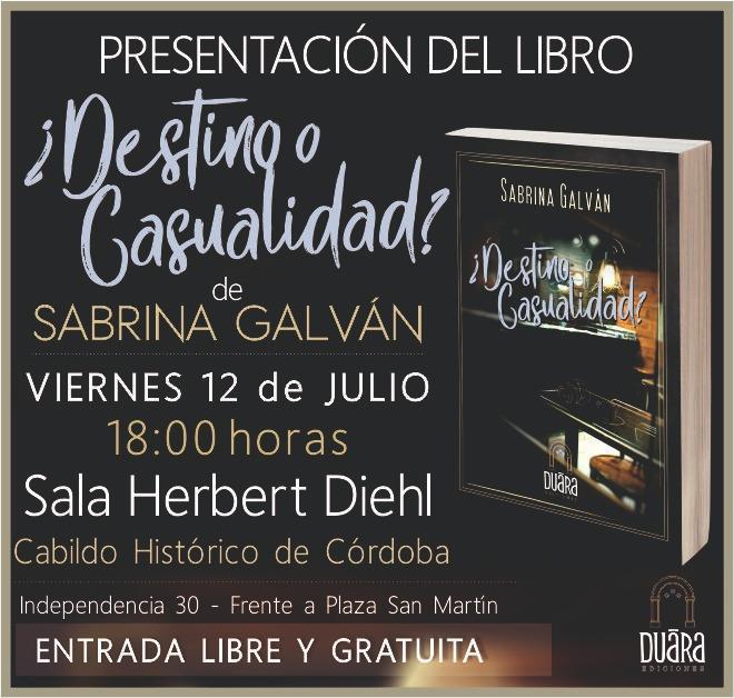 Presentación del libro ¿Destino o casualidad? de Sabrina Galván