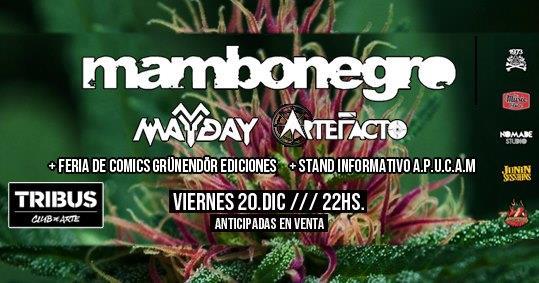 Mambonegro // Mayday // ArteFacto en Tribus!