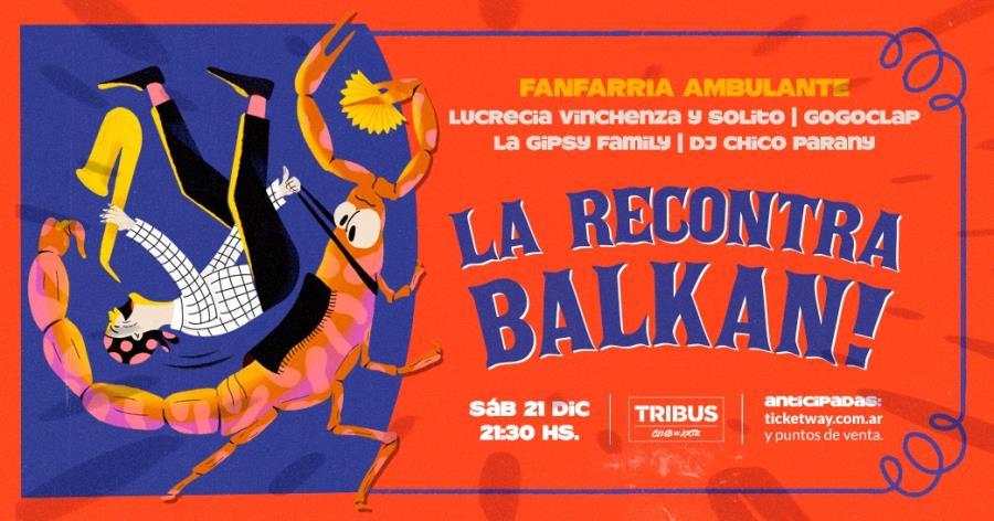 La Recontra Balkan!