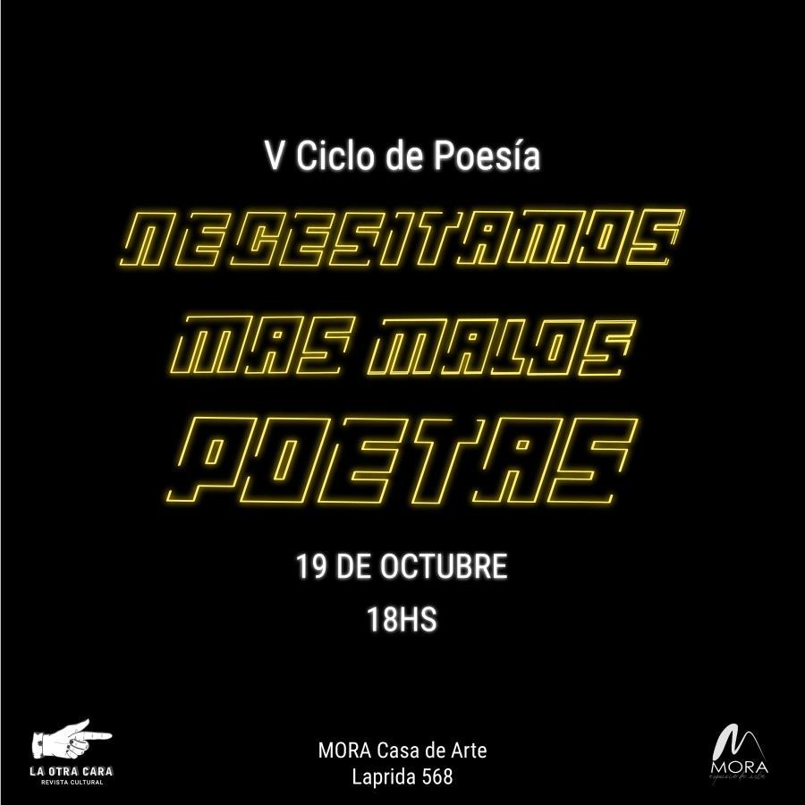 """V Ciclo de Poesía """"Necesitamos mas Malos Poetas"""""""