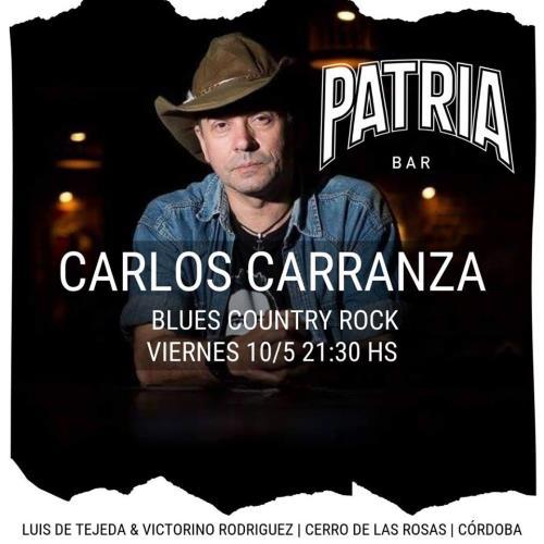 CARLOS CARRANZA SU SHOW DE BLUES, COUNTRY Y BLUES EN PATRIA BAR