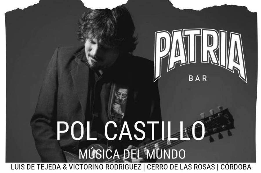POL CASTILLO EN PATRIA BAR CON MÚSICA DEL MUNDO