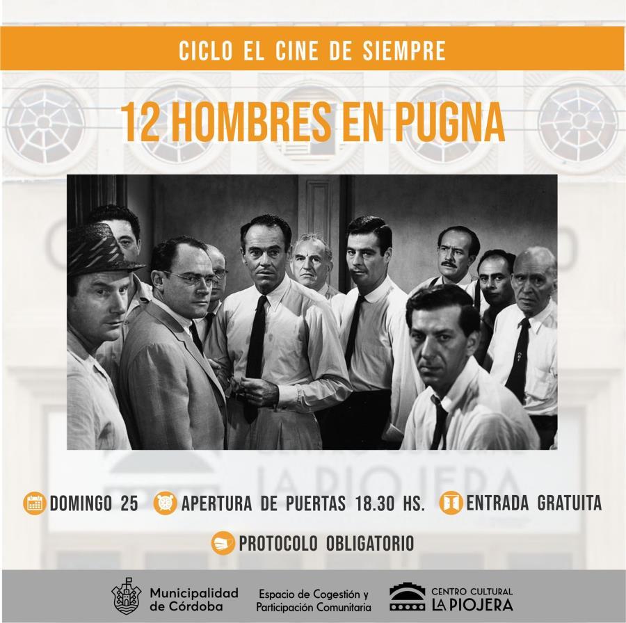"""📽️ Ciclo """"El cine de siempre"""" presenta: DOCE HOMBRES EN PUGNA"""