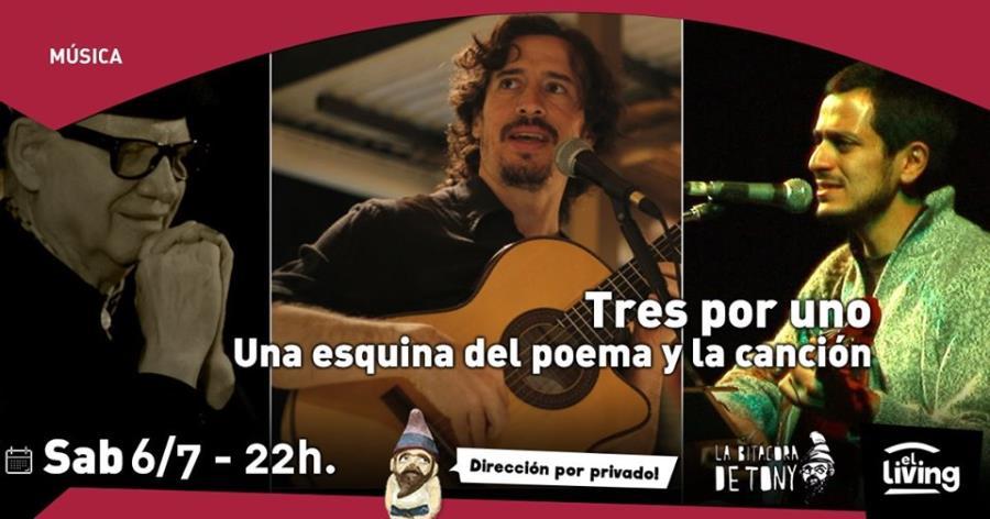 Tres por Uno: Una Esquina del Poema y la Canción en El Living!