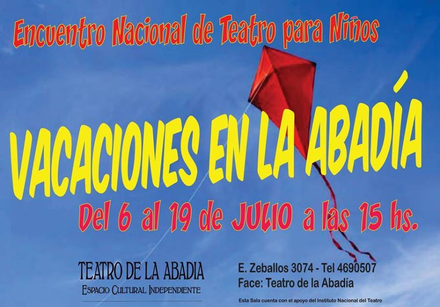"""Encuentro Nacional de Teatro para Niñ@s """"Vacaciones en la Abadía"""