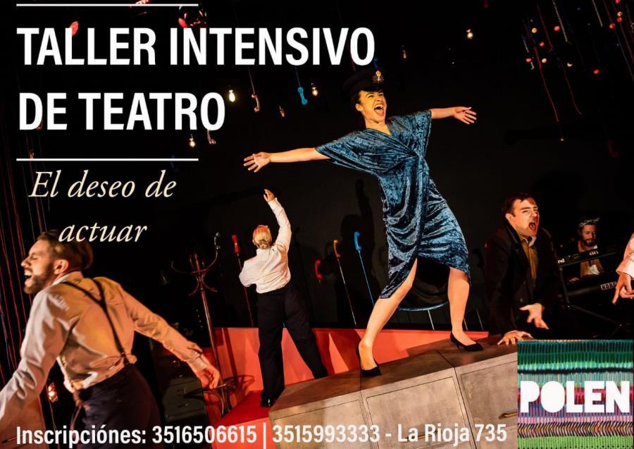 """Taller intensivo de Teatro """"El deseo de actuar"""""""