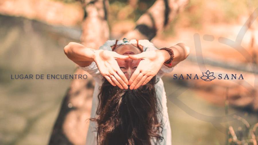 SANA SANA - LUGAR DE ENCUENTRO - 5 Y 6 DE OCTUBRE EN VILLA ALLENDE