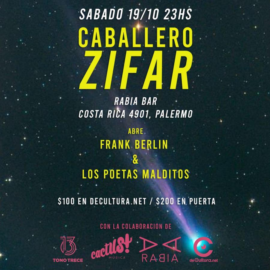 Caballero Zifar + Frank Berlín & Los Poetas Malditos + Dj set