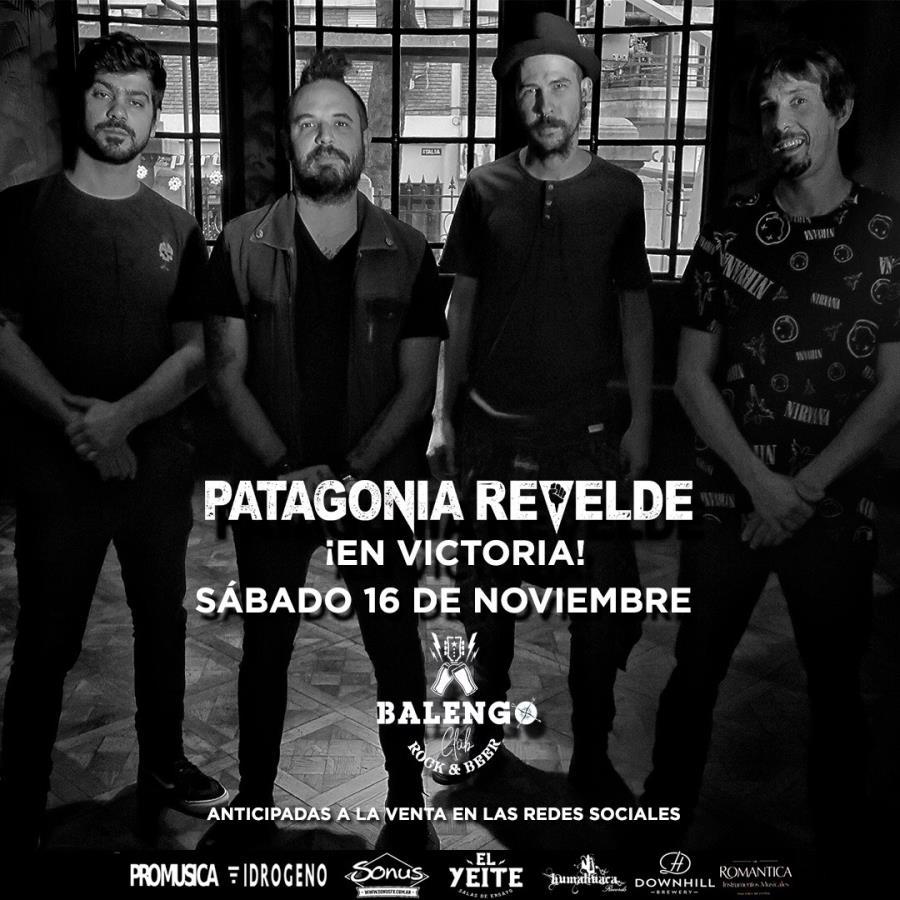 ¡Patagonia Revelde llega a Victoria!