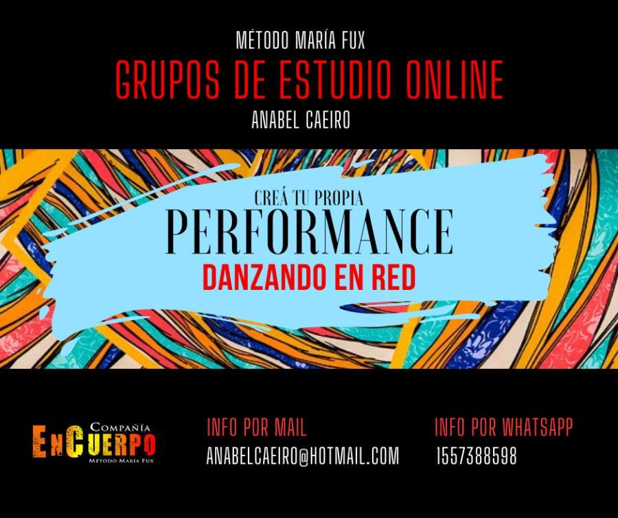 """2ª C O N V O C A T O R I A. """"Creá tu Propia Performance""""  Método María Fux"""