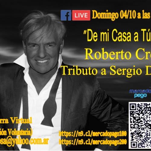 Roberto Crespo Tributo a Sergio Denis