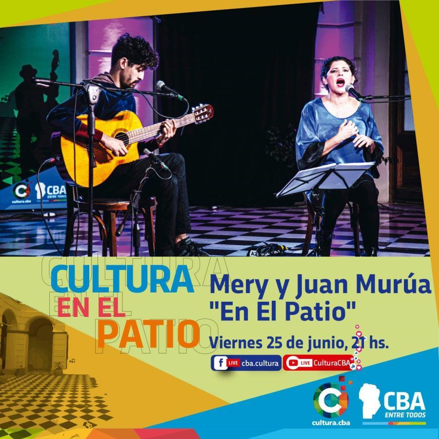Cultura en el Patio: Mery y Juan Murúa