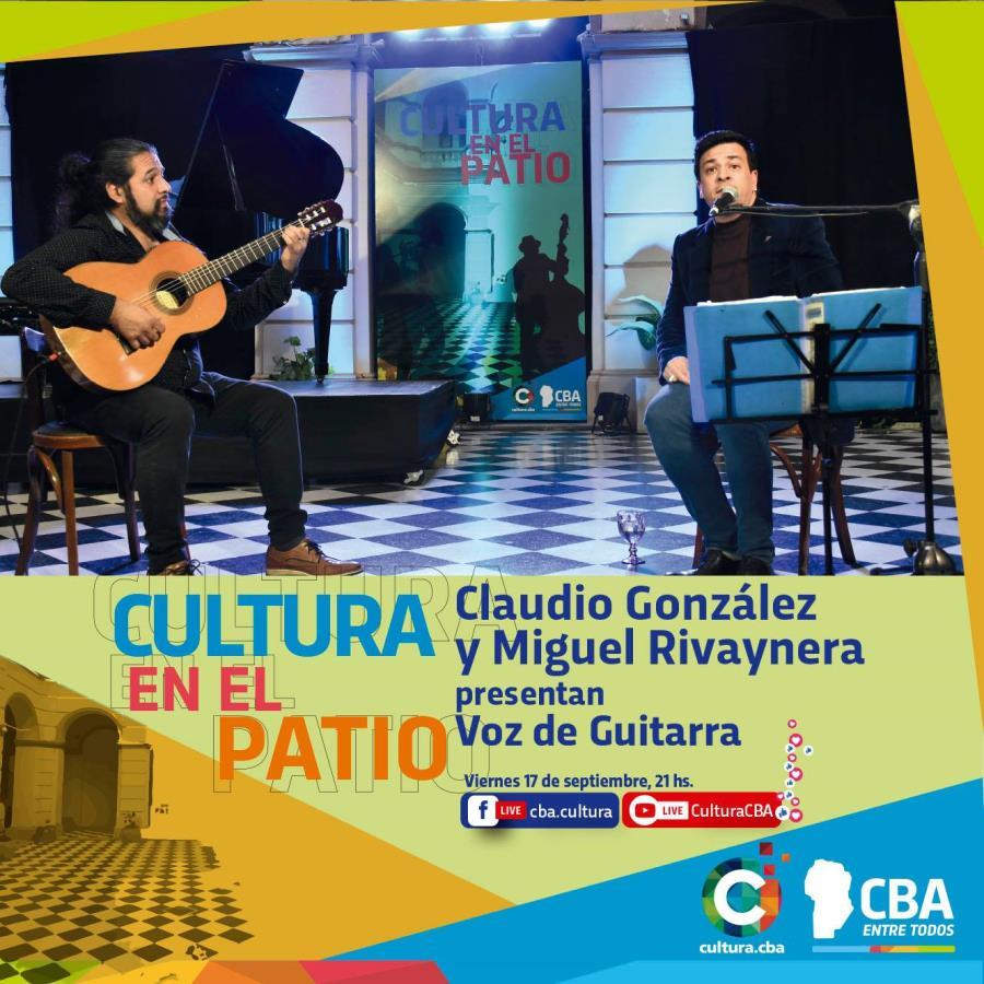 Cultura en el Patio: Claudio González y Miguel Rivaynera