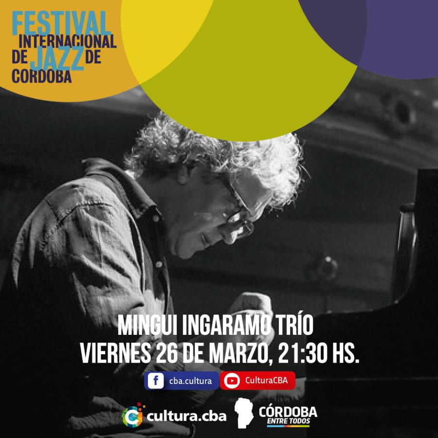Festival Internacional de Jazz: Mingui Ingaramo Trío