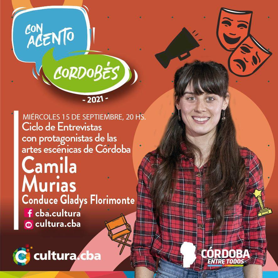 Con acento cordobés: Gladys Florimonte entrevista a Camila Murias