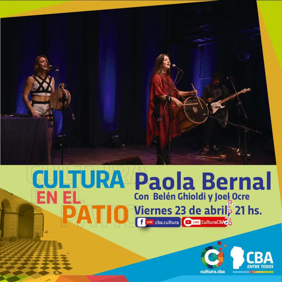 Cultura en el patio: Paola Bernal