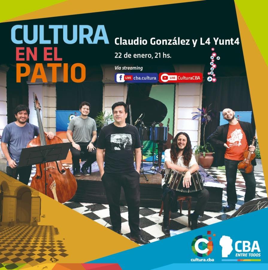 Cultura en el Patio: Claudio González y L4 Yunt4