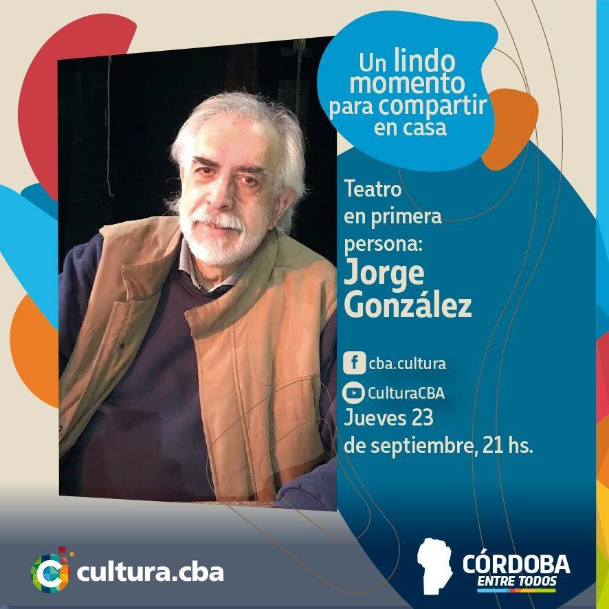 Teatro en primera persona: Jorge González