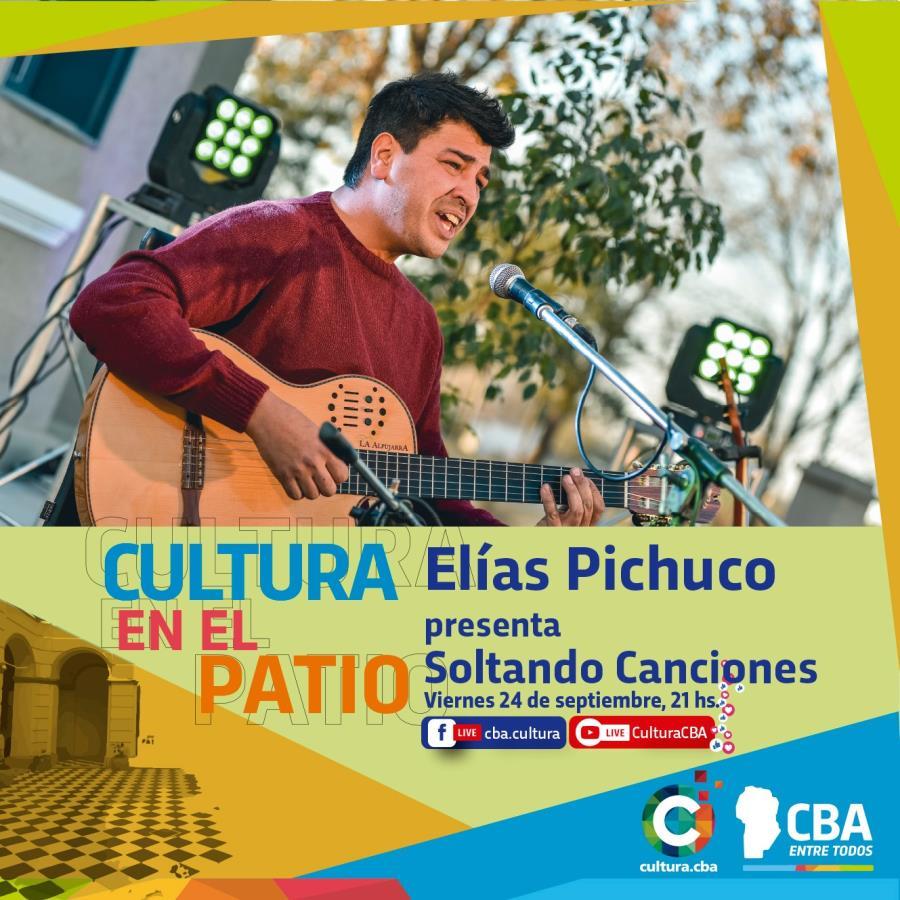 Cultura en el Patio: Elias Pichuco (Despeñaderos)